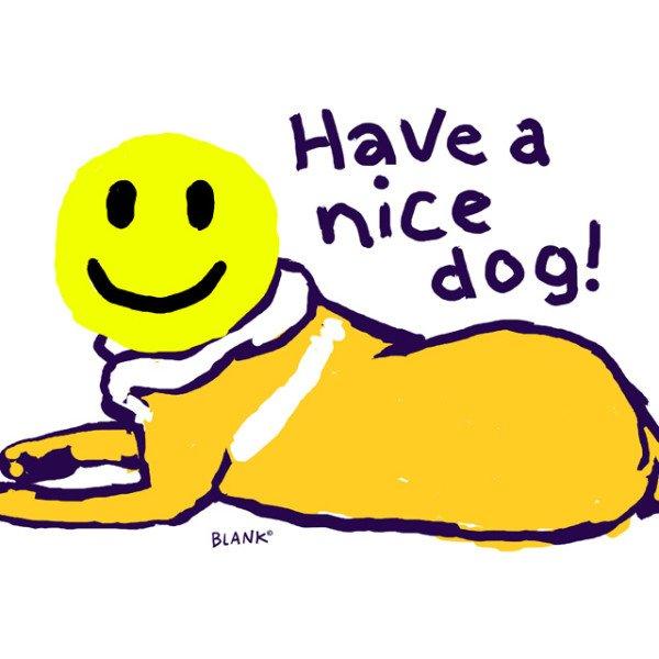 Have A Nice Dog 36V77472